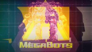 「MEGABOTS」予告MOVIE